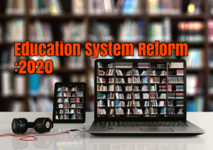 Education system Reform